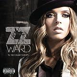 Til the Casket Drops by ZZ Ward (2012) Audio CD