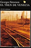 img - for El Tren de Venecia (Coleccion Andanzas) book / textbook / text book