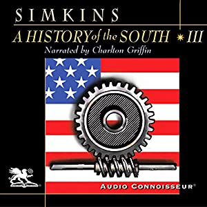 A History of the South, Volume 3 Audiobook