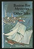 img - for Boston Bay Mysteries and Other Tales book / textbook / text book