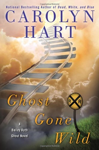 Image of Ghost Gone Wild (A Bailey Ruth Ghost Novel)