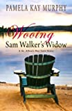 Wooing Sam Walkers Widow: A St. Albans Bay Love Story