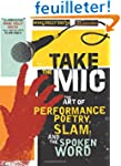 Take the Mic: The Art of Performance...