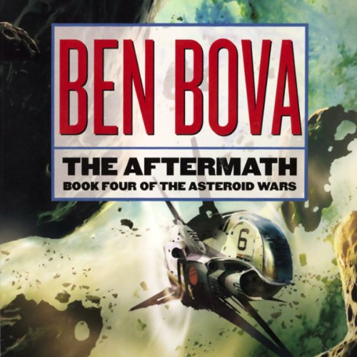 The Aftermath (The Grand Tour #15) [AUDIBLE RIP] - Ben Bova