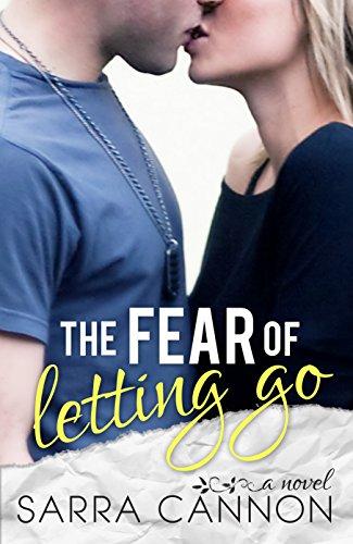 Sarra Cannon - The Fear of Letting Go (Fairhope Book 4)