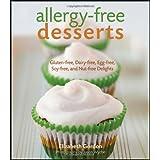 Allergy-free Desserts: Gluten-free, Dairy-free, Egg-free, Soy-free, and Nut-free Delights ~ Elizabeth Gordon
