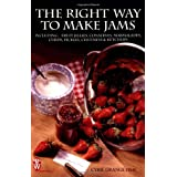 The Right Way to Make Jams (Right Way S.)by Cyril Grange