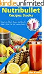 Nutribullet Recipes Books: What it is...