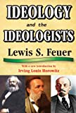 img - for Ideology and the Ideologists book / textbook / text book