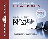 img - for God in the Marketplace: 45 Questions Fortune 500 Executives Ask About Faith, Life, and Business book / textbook / text book