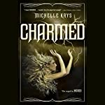 Charmed | Michelle Krys