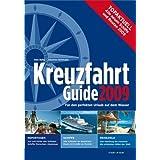 """Kreuzfahrt Guide 2009von """"Uwe Bahn"""""""