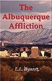 The Albuquerque Affliction (Rick Morales Mysteries Book 1)