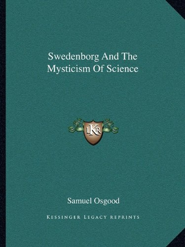 Swedenborg and the Mysticism of Science