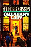 Callahan's Lady (0441090737) by Robinson, Spider
