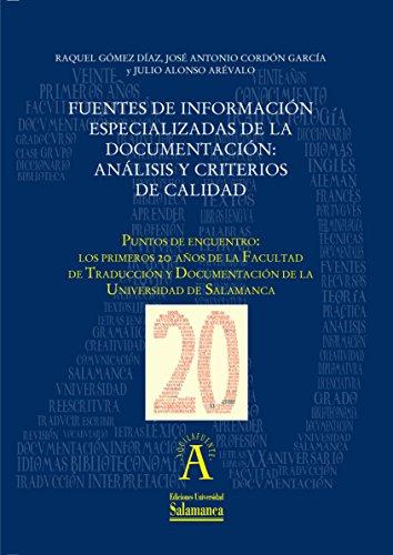 Fuentes de información especializadas de la documentación: análisis y criterios de calidad: EN