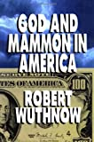 Image of God And Mammon In America