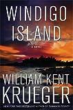 Windigo Island: A Novel (Cork O'Connor