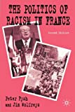 img - for Politics of Racism in France by P. Fysh (2003-04-07) book / textbook / text book