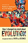 How I Changed My Mind About Evolution...