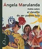 img - for Habla Sobre el Desafio de Ser Padres (Spanish Edition) book / textbook / text book