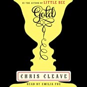 Gold: A Novel | [Chris Cleave]