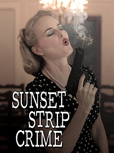 Sunset Strip Crime on Amazon Prime Instant Video UK