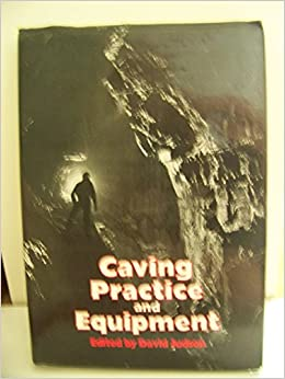 Caving Practice and Equipment