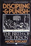 Discipline and Punish: The Birth of the Prison Sheridan Alan