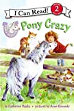 Pony Scouts: Pony Crazy (I Can Read Book 2)