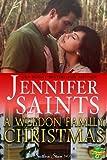 A Weldon Family Christmas: A Southern Steam Novella (Weldon Brothers Book 4)