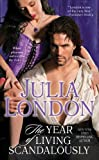 The Year of Living Scandalously (Thorndike Press Large Print Core Series)