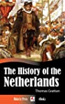The History of the Netherlands (Illus...