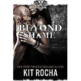 Beyond Shame (Beyond, Book #1) ~ Kit Rocha