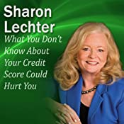 What You Don't Know About Your Credit Score Could Hurt You: It's Your Turn to Thrive Series | [Sharon Lechter]