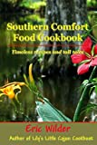 Southern Comfort Food Cookbook (Great Southern Recipes)