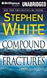 Compound Fractures (Alan Gregory Series)