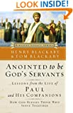 Anointed to Be God's Servants: How God Blesses Those Who Serve Together (Biblical Legacy Series)