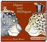 Jaguar und Neinguar - Gedichte von Paul Maar - Paul Maar