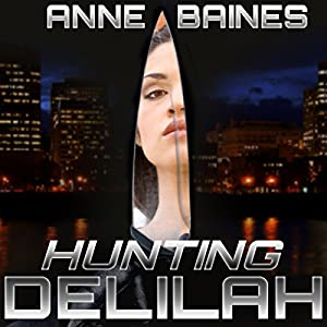 Hunting Delilah | [Anne Baines]