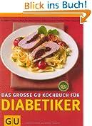 Das große GU-Kochbuch für Diabetiker (GU Kochen spezial)