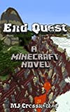Minecraft: End Quest (A Minecraft Novel) (Minecraft Quests)