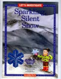 img - for Let's Investigate Sparkling, Silent Snow book / textbook / text book