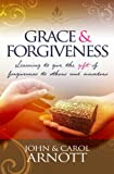 img - for Grace and Forgiveness: Learning to Give the Gift of Forgiveness to Others and Ourselves book / textbook / text book