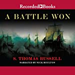 A Battle Won: A Novel (       UNABRIDGED) by S. Thomas Russell Narrated by Nick Boulton