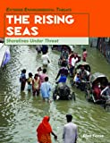 img - for The Rising Seas: Shorelines Under Threat (Extreme Environmental Events) book / textbook / text book