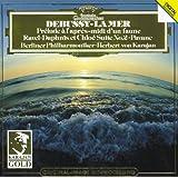 Debussy: La Mer; Prélude à l'après-midi / Ravel: Pavane; Daphnis et Chloé No.2