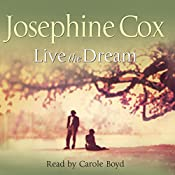 Live the Dream | [Josephine Cox]