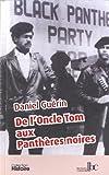 De l Oncle Tom aux Pantheres Nories (291572718X) by Daniel Guerin