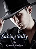 SAVING BILLY (A Western Historical Thriller - A Knowles Sequel)